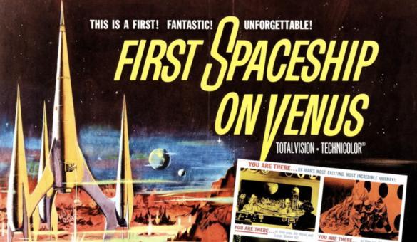 """First Spaceship On Venus"" poster"
